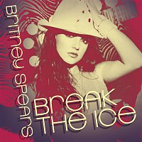 Britney Spears – Break The Ice: Dance Remixes