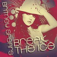 Britney Spears – Break The Ice: Dance Remixes