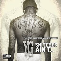 YG, Tyga, Snoop Dogg, Nipsey Hussle – Snitches Ain't...