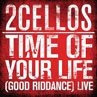 2CELLOS, Mike Pritchard, Frank E. Wright, Bille Joe Armstrong – Time of Your Life (Good Riddance) (Live)