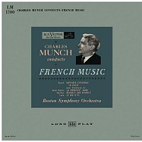 Charles Munch, Maurice Ravel, Boston Symphony Orchestra – Charles Munch Conducts French Music: Ravel, Saint-Saens, Berlioz and Lalo