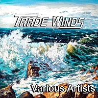 Různí interpreti – Trade Winds