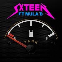 SXTEEN, Mula B – Tank