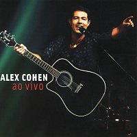 Alex Cohen – Alex Cohen - Ao Vivo [Ao Vivo No Rio De Janeiro / 2003]