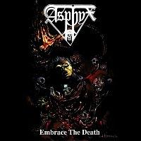 Asphyx – Embrace the Death