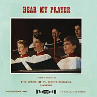 Choir Of St. John's College, Cambridge, Peter White, George Guest – Hear My Prayer