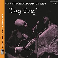 Ella Fitzgerald, Joe Pass – Easy Living [Original Jazz Classics Remasters]