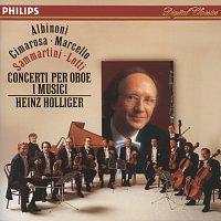 Heinz Holliger, I Musici – Albinoni / Cimarosa / Marcello / Sammartini / Lotti: Oboe Concertos