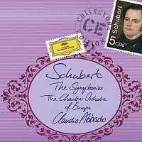 Chamber Orchestra Of Europe, Claudio Abbado – Schubert: The Symphonies