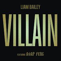 Liam Bailey, A$AP Ferg – Villain