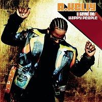 R. Kelly – U Saved Me/Happy People