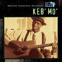 Keb' Mo' – Martin Scorsese Presents The Blues: Keb' Mo'