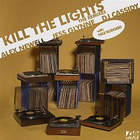 Alex Newell, Jess Glynne & DJ Cassidy – Kill The Lights (with Nile Rodgers) [Remixes]