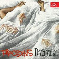 Precedens – Dívčí válka