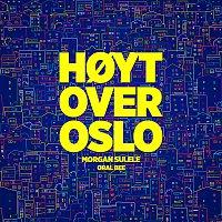 Morgan Sulele, Oral Bee – Hoyt over Oslo