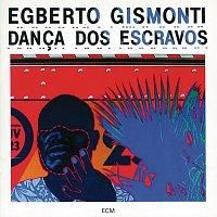 Egberto Gismonti – Danca Dos Escravos