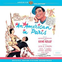 Various Artists.. – An American In Paris (Original Motion Picture Soundtrack) [Deluxe Edition]