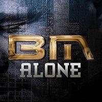 BM – Alone