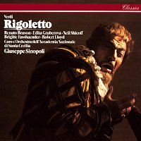 Giuseppe Sinopoli, Renato Bruson, Edita Gruberova, Neil Shicoff, Robert Lloyd – Verdi: Rigoletto
