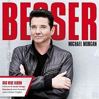 Michael Morgan – Besser
