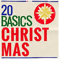 Various Artists.. – 20 Basics: Christmas (20 Classical Masterpieces)