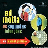 Ed Motta – As Segundas Intencoes Do Manual