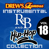 The Hit Crew – Drew's Famous Instrumental R&B And Hip-Hop Collection [Vol. 18]