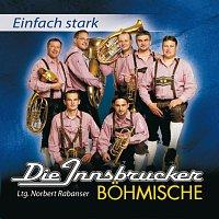 Die Innsbrucker Bohmische – Einfach Stark