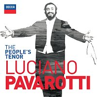 Luciano Pavarotti – The People's Tenor