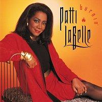 Patti LaBelle – Burnin'