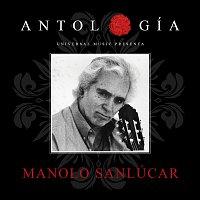 Manolo Sanlúcar – Antología De Manolo Sanlúcar [Remasterizado 2015]