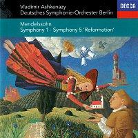 Vladimír Ashkenazy, Deutsches Symphonie-Orchester Berlin – Mendelssohn: Symphonies Nos. 1 & 5