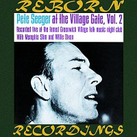Pete Seeger – Pete Seeger at the Village Gate, Vol. 2 (HD Remastered)