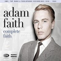 Adam Faith – Complete Faith (His HMV, Top Rank & Parlophone Recordings 1958-1968)