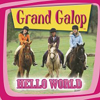 Různí interpreti – Grand Galop - Hello World