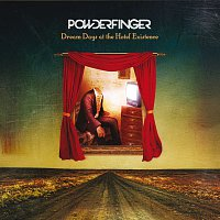 Powderfinger – Dream Days At The Hotel Existence