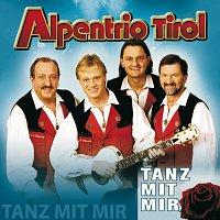 Alpentrio Tirol – Tanz Mit Mir