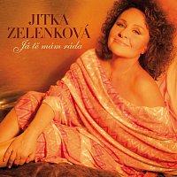 Jitka Zelenková – Já tě mám ráda
