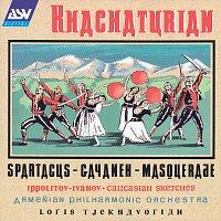 Armenian Philharmonic Orchestra, Loris Tjeknavorian – Khachaturian: Spartacus, Gayaneh, Masquerade / Ippolitov-Ivanov: Caucasian Sketches