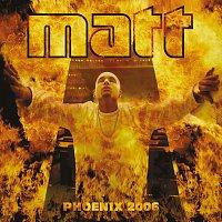 Matt – Phoenix 2006