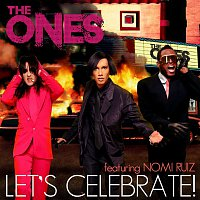The Ones – Let's Celebrate (feat. Nomi Ruiz) [Remixes]