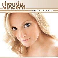 Rhonda Vincent – Destination Life
