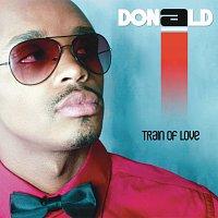 Donald – Train Of Love