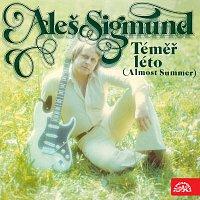 Aleš Sigmund – Téměř léto (Almost Summer) MP3