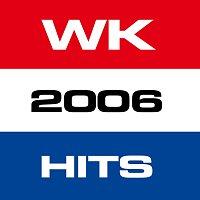 Různí interpreti – WK 2006 Hits