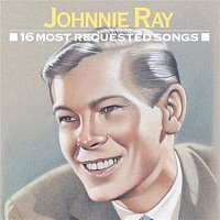Johnnie Ray – 16 Most Requested Songs