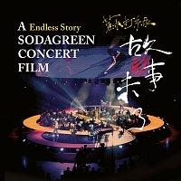 Sodagreen – Su Da Lu Gu Shi Wei Liao Yin Le Dian [Endless Story Live]