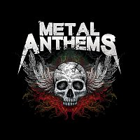 Various Artists.. – Metal Anthems