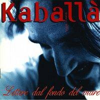 Kaballa – Lettere Dal Fondo Del Mare