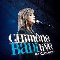 Chimene Badi – Live A L'Olympia 2005